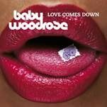 BABY WOODROSE - LOVE COMES DOWN (PURPLE)