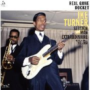 TURNER, IKE - REAL GONE ROCKET