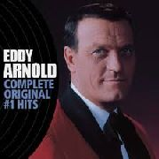 ARNOLD, EDDY - COMPLETE ORIGINAL #1 HITS