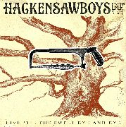 HACKENSAW BOYS - LIVE 'TIL THE SWEET BY AND BY