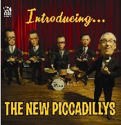 NEW PICCADILLYS - INTRODUCING...