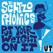 SCHIZOPHONICS - PUT ON YOUR WEIGHT/RED PLANET