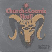 CHURCH OF THE COSMIC SKULL - IS SATAN REAL? (CLEAR)