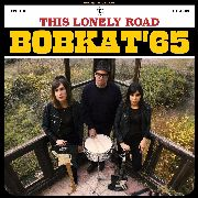 BOBKAT'65 - THIS LONELY ROAD (YELLOW)